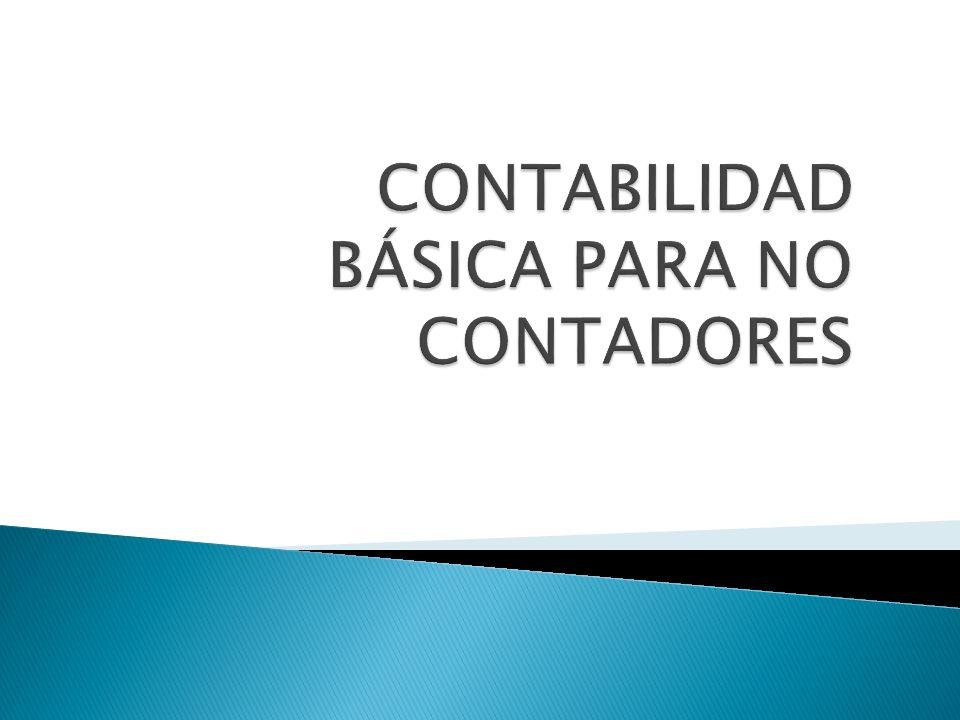 CONTABILIDAD BÁSICA PARA NO CONTADORES