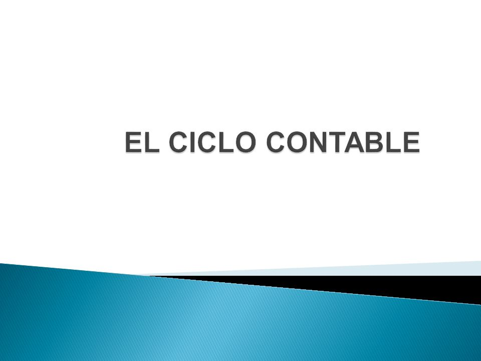 EL CICLO CONTABLE