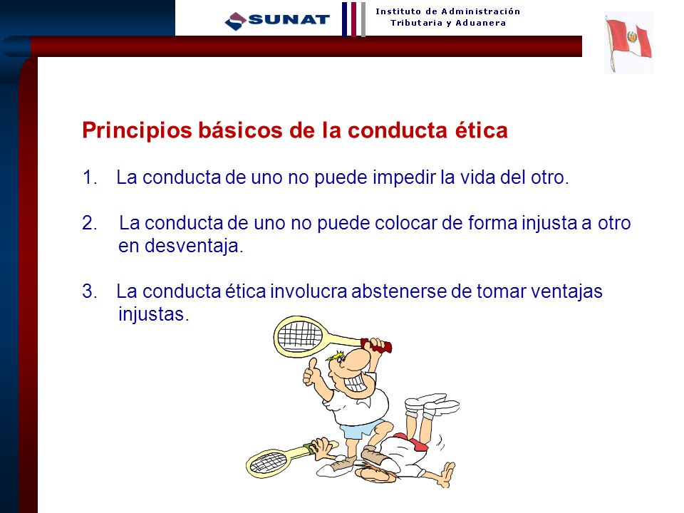 Principios básicos de la conducta ética