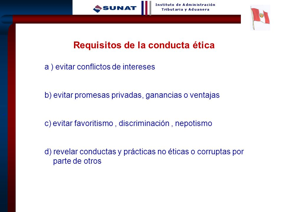 Requisitos de la conducta ética