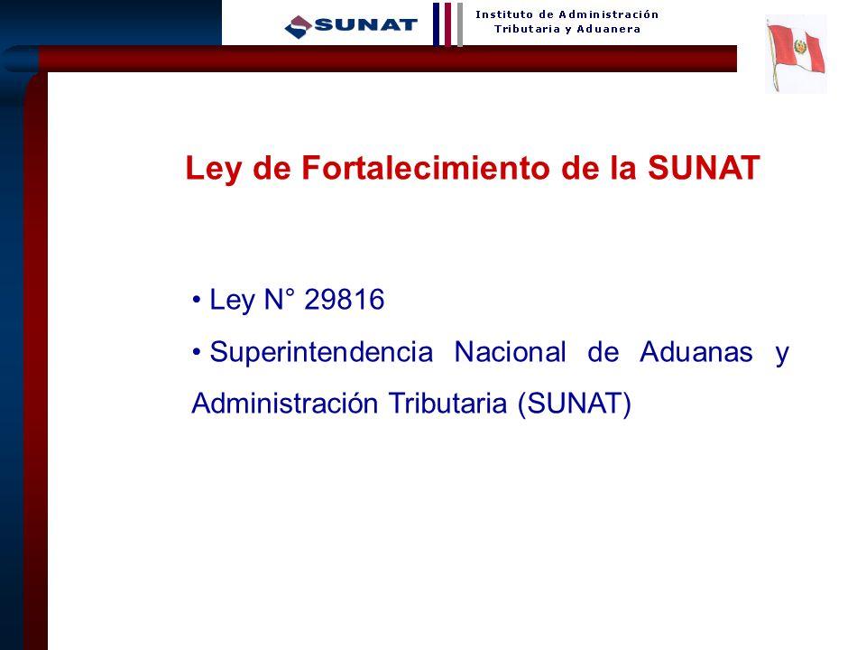 Ley de Fortalecimiento de la SUNAT