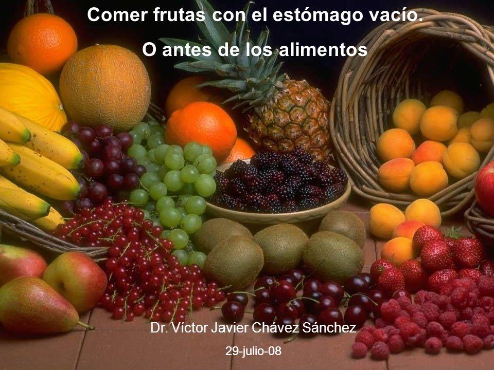 Comer frutas con el estómago vacío. O antes de los alimentos