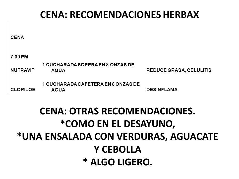 CENA: RECOMENDACIONES HERBAX