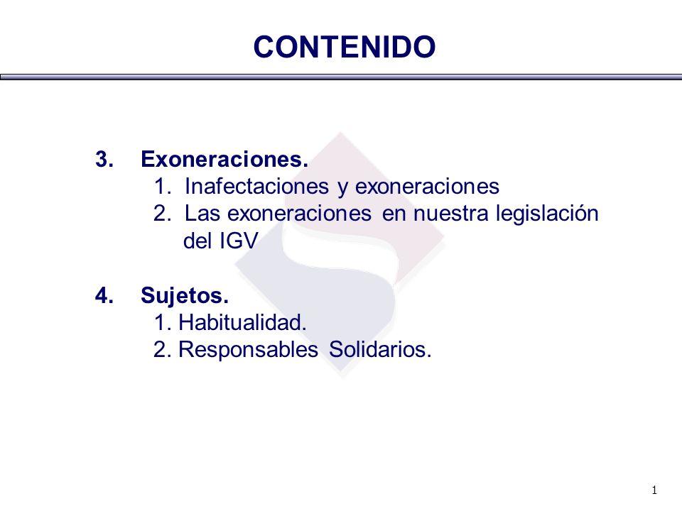CONTENIDO 3. Exoneraciones. 1. Inafectaciones y exoneraciones