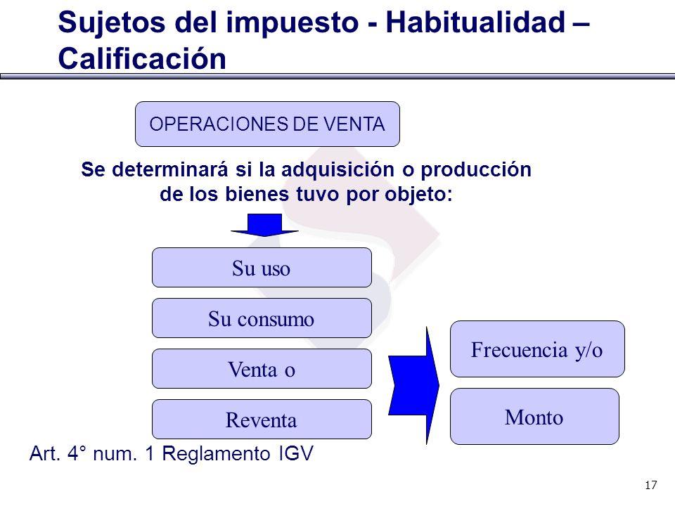 Sujetos del impuesto - Habitualidad – Calificación