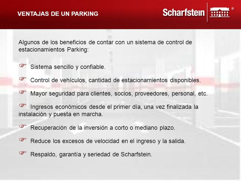 VENTAJAS DE UN PARKING Algunos de los beneficios de contar con un sistema de control de estacionamientos Parking: