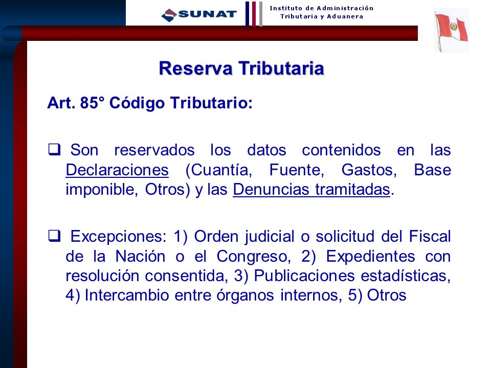 Reserva Tributaria Art. 85° Código Tributario: