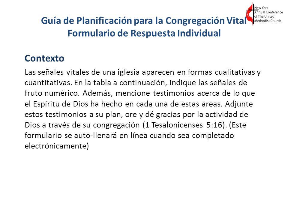 Guía de Planificación para la Congregación Vital Formulario de Respuesta Individual