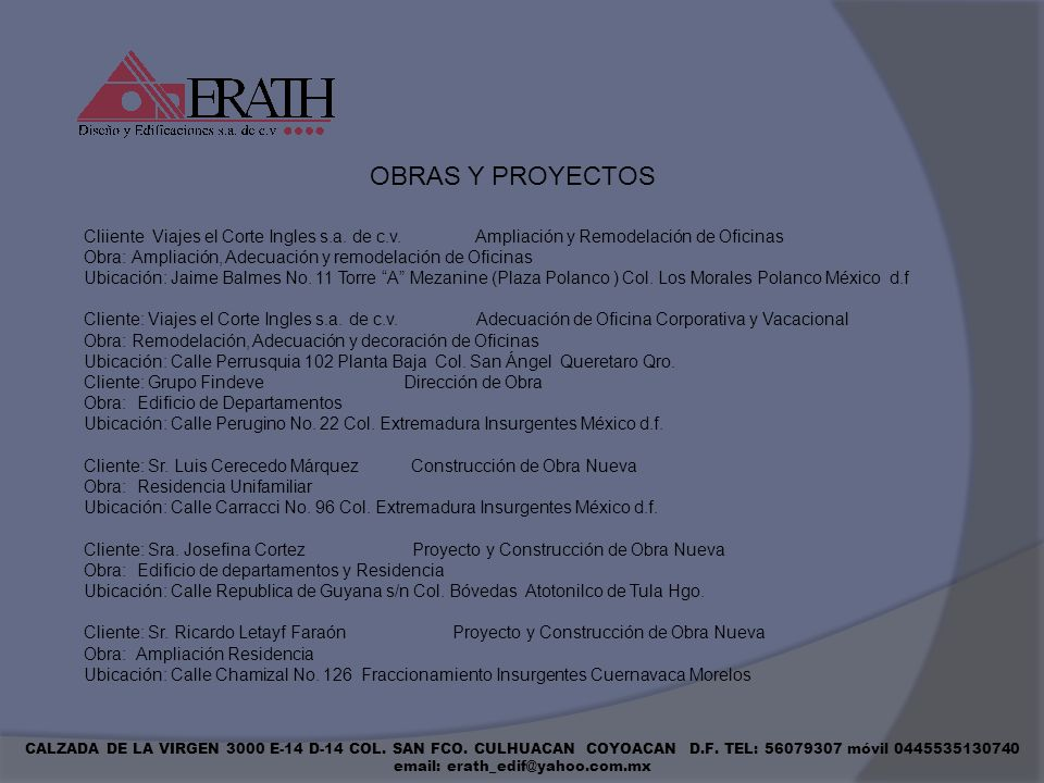 OBRAS Y PROYECTOSCliiente Viajes el Corte Ingles s.a. de c.v. Ampliación y Remodelación de Oficinas.
