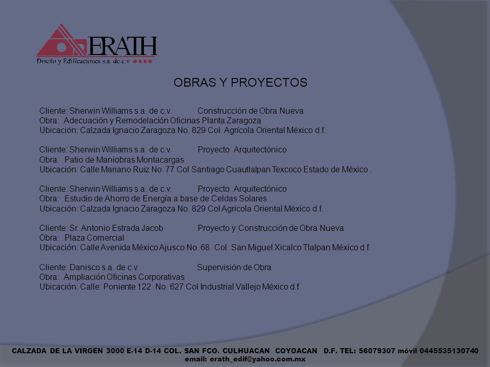 OBRAS Y PROYECTOSCliente: Sherwin Williams s.a. de c.v. Construcción de Obra Nueva.