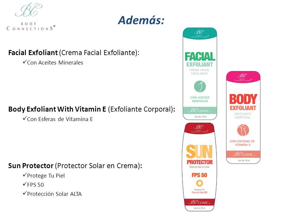 Además: Facial Exfoliant (Crema Facial Exfoliante):
