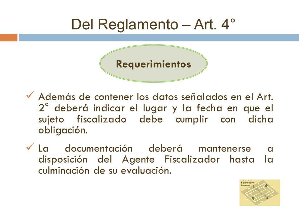 Del Reglamento – Art. 4° Requerimientos