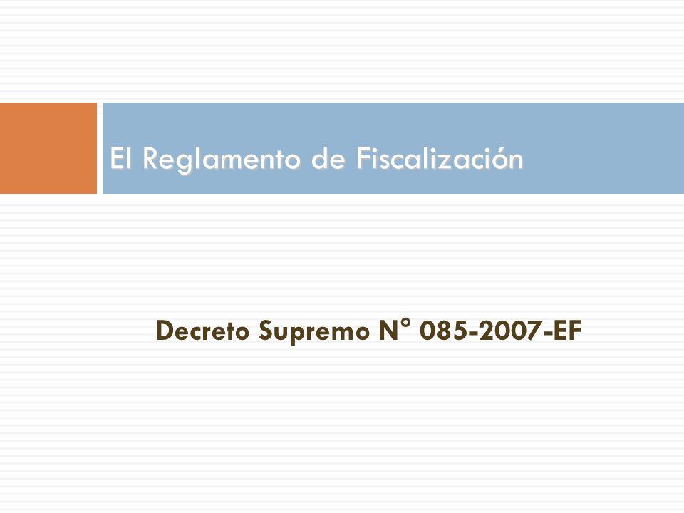 El Reglamento de Fiscalización
