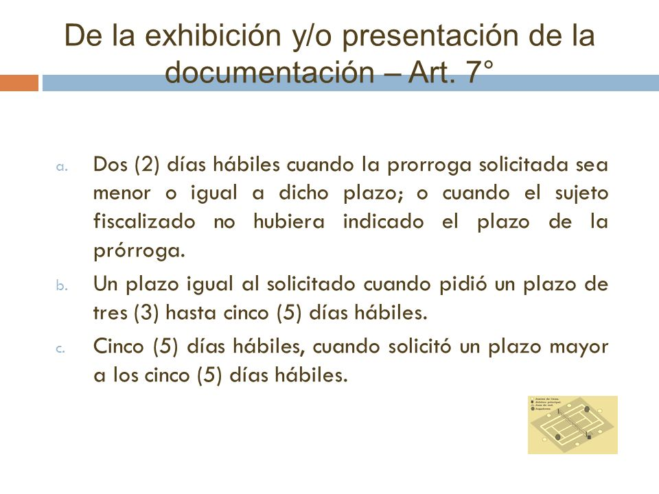 De la exhibición y/o presentación de la documentación – Art. 7°