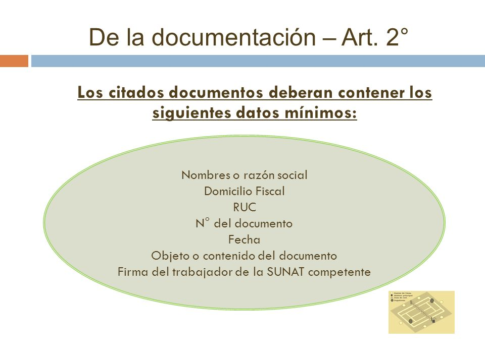De la documentación – Art. 2°