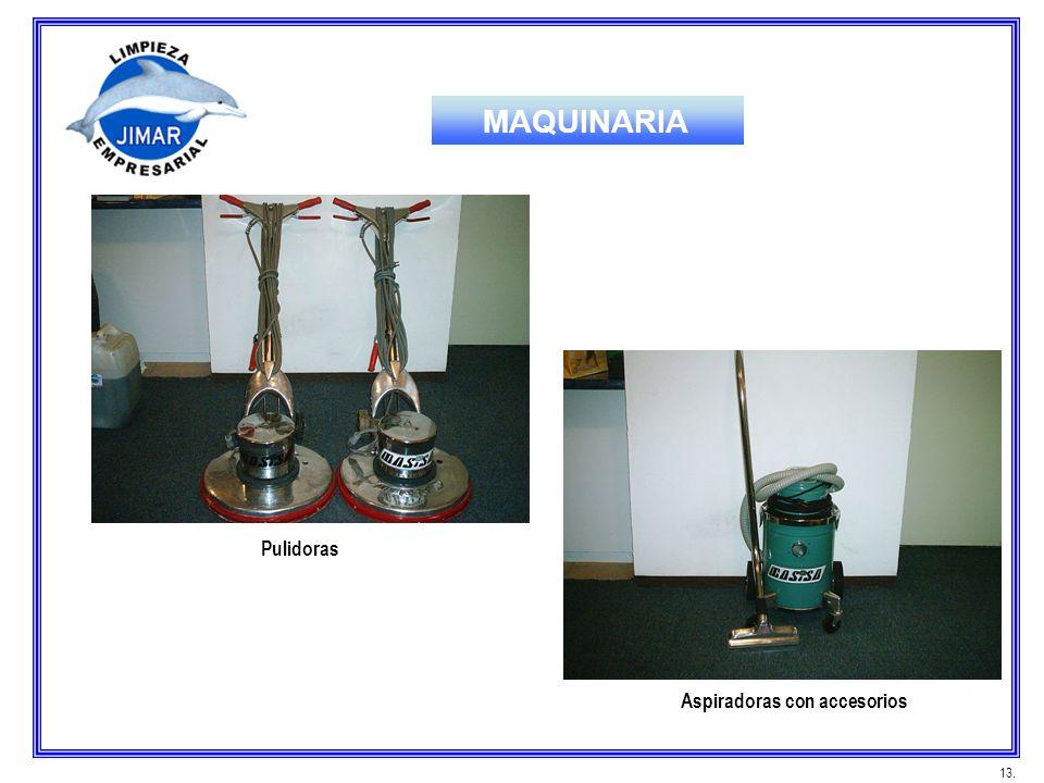 MAQUINARIA Pulidoras Aspiradoras con accesorios 13.