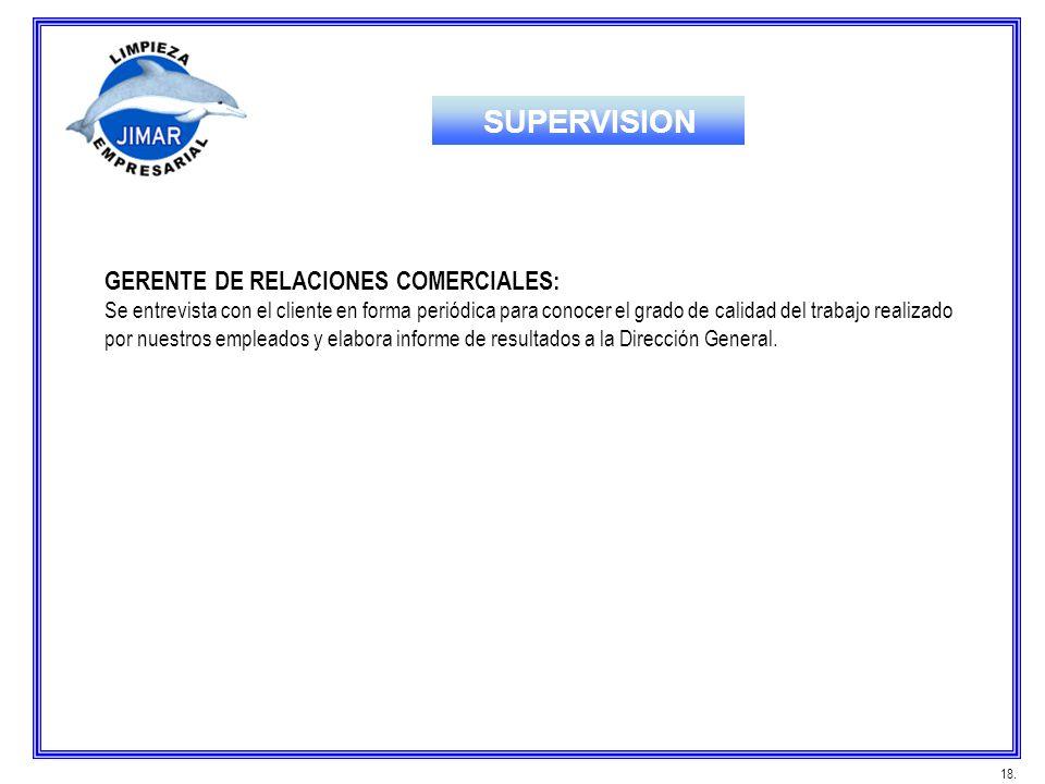 SUPERVISION GERENTE DE RELACIONES COMERCIALES: