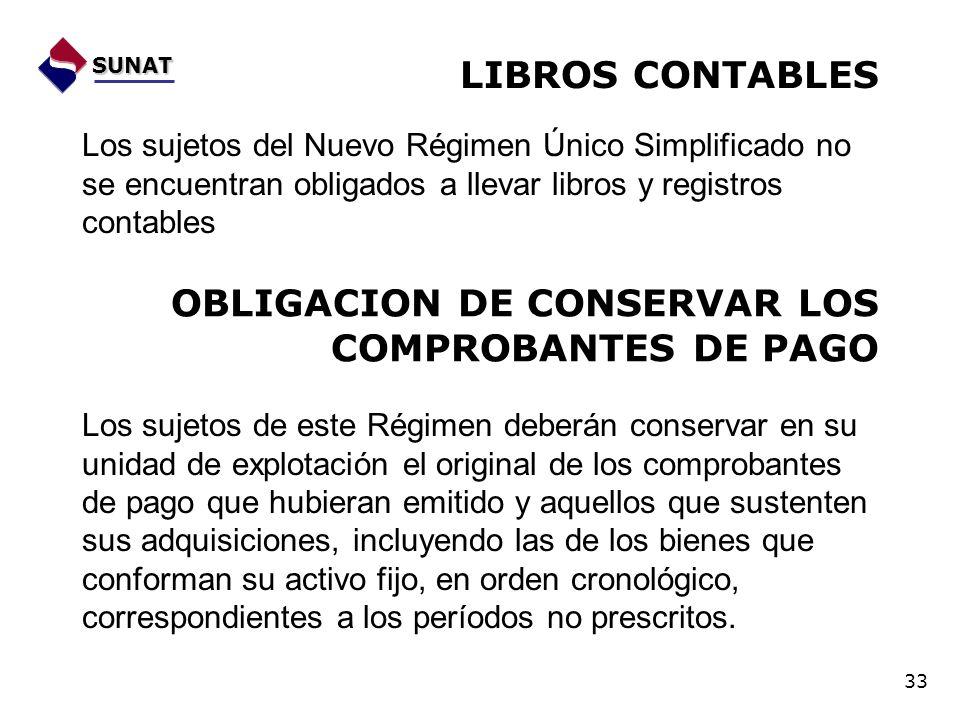 OBLIGACION DE CONSERVAR LOS COMPROBANTES DE PAGO