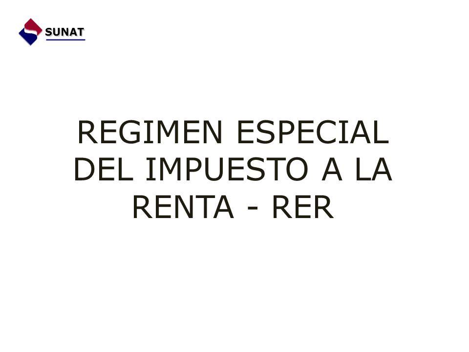 REGIMEN ESPECIAL DEL IMPUESTO A LA RENTA - RER