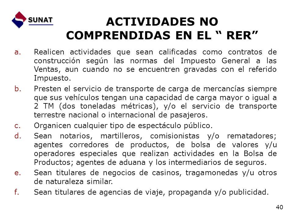 ACTIVIDADES NO COMPRENDIDAS EN EL RER