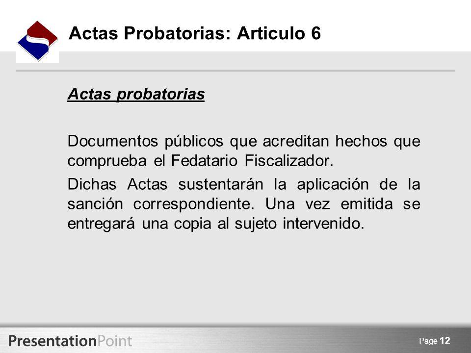 Actas Probatorias: Articulo 6