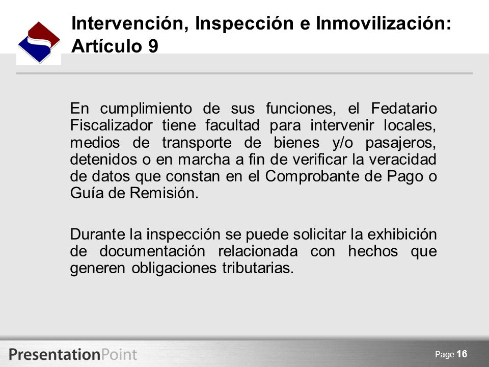 Intervención, Inspección e Inmovilización: Artículo 9