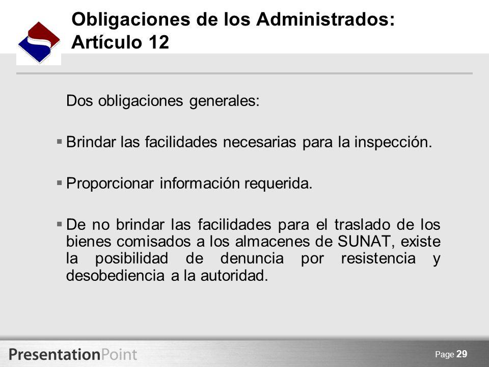 Obligaciones de los Administrados: Artículo 12