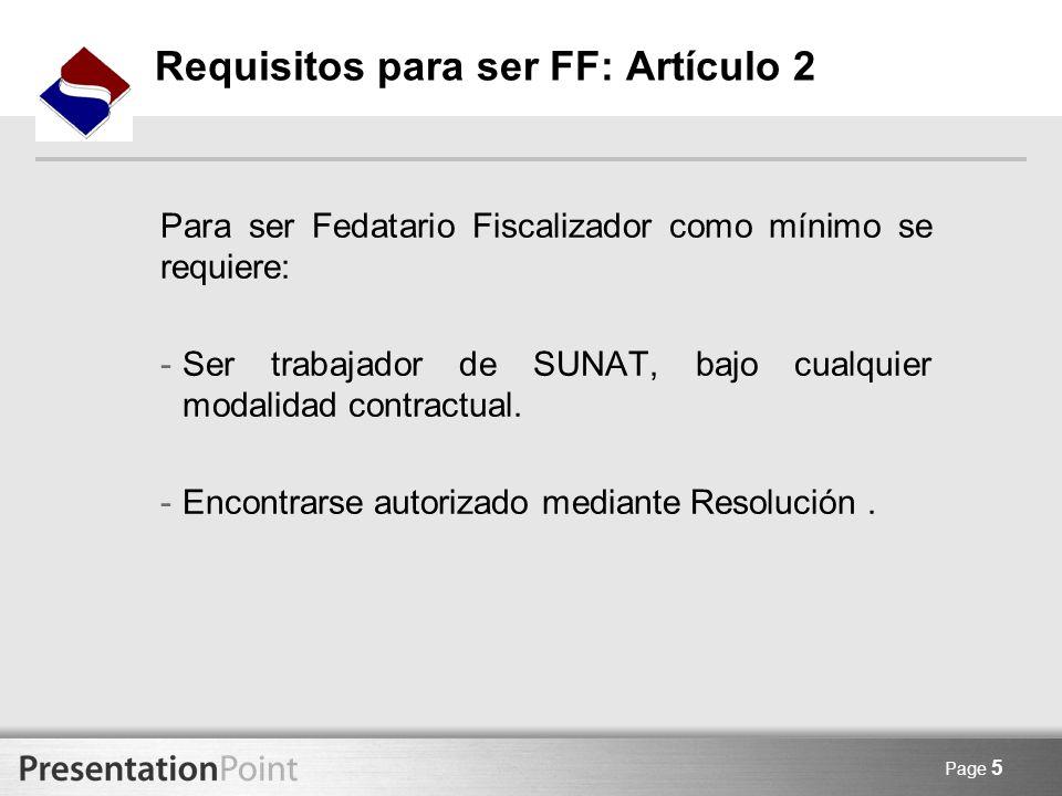 Requisitos para ser FF: Artículo 2
