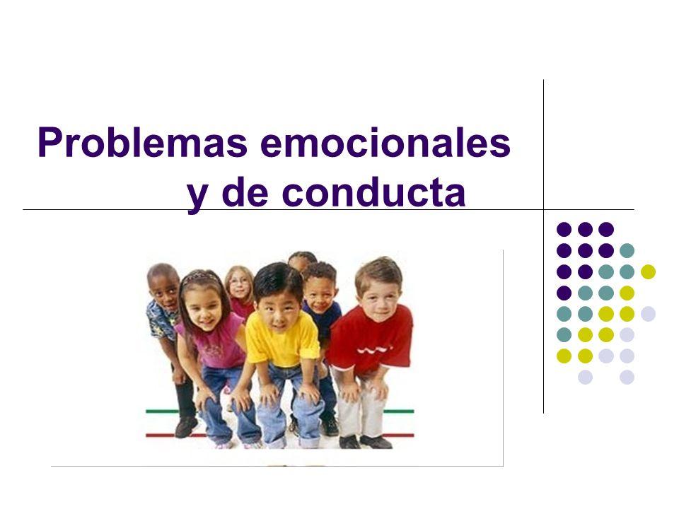 Problemas emocionales y de conducta