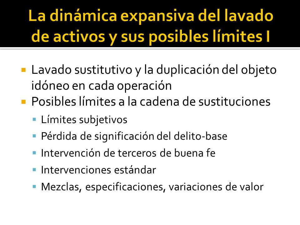 La dinámica expansiva del lavado de activos y sus posibles límites I