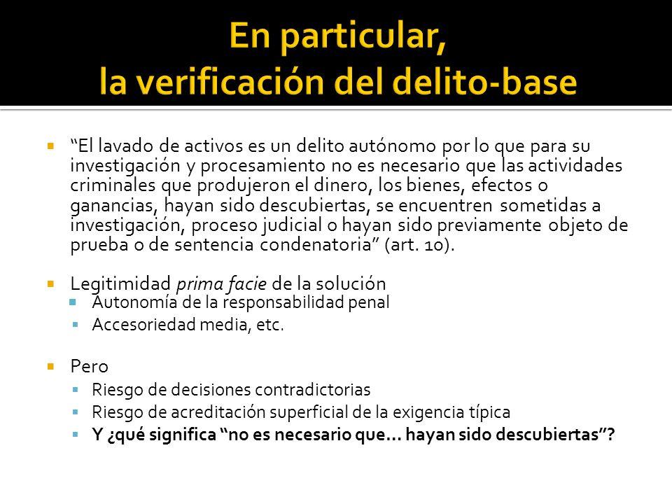 En particular, la verificación del delito-base