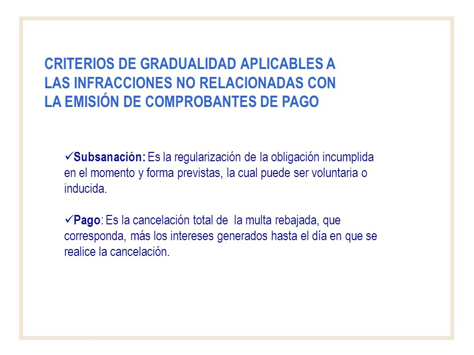 CRITERIOS DE GRADUALIDAD APLICABLES A