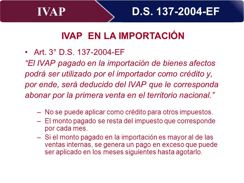 D.S. 137-2004-EF IVAP EN LA IMPORTACIÓN Art. 3° D.S. 137-2004-EF