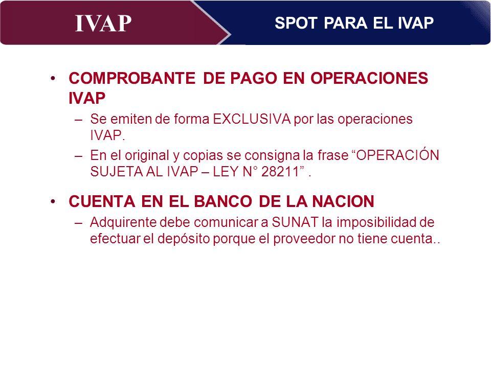 COMPROBANTE DE PAGO EN OPERACIONES IVAP