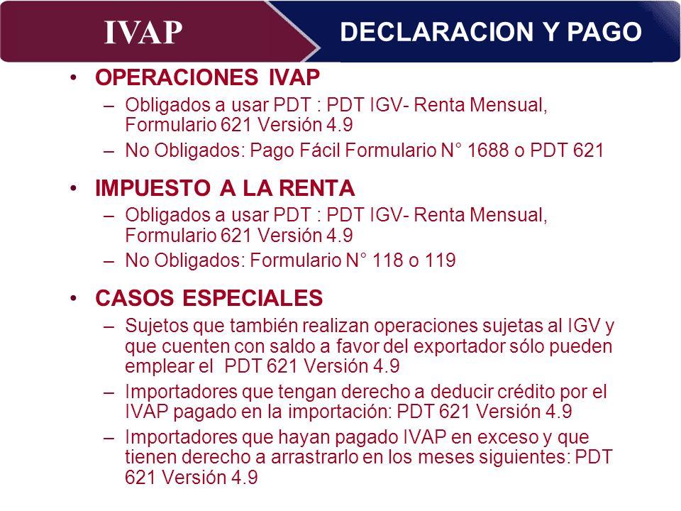 DECLARACION Y PAGO OPERACIONES IVAP IMPUESTO A LA RENTA
