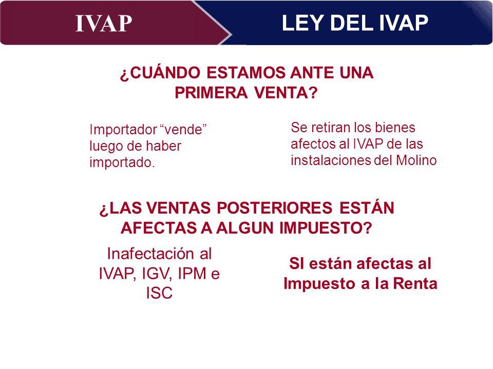 LEY DEL IVAP ¿CUÁNDO ESTAMOS ANTE UNA PRIMERA VENTA