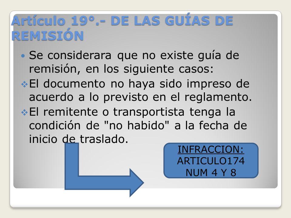 Artículo 19°.- DE LAS GUÍAS DE REMISIÓN