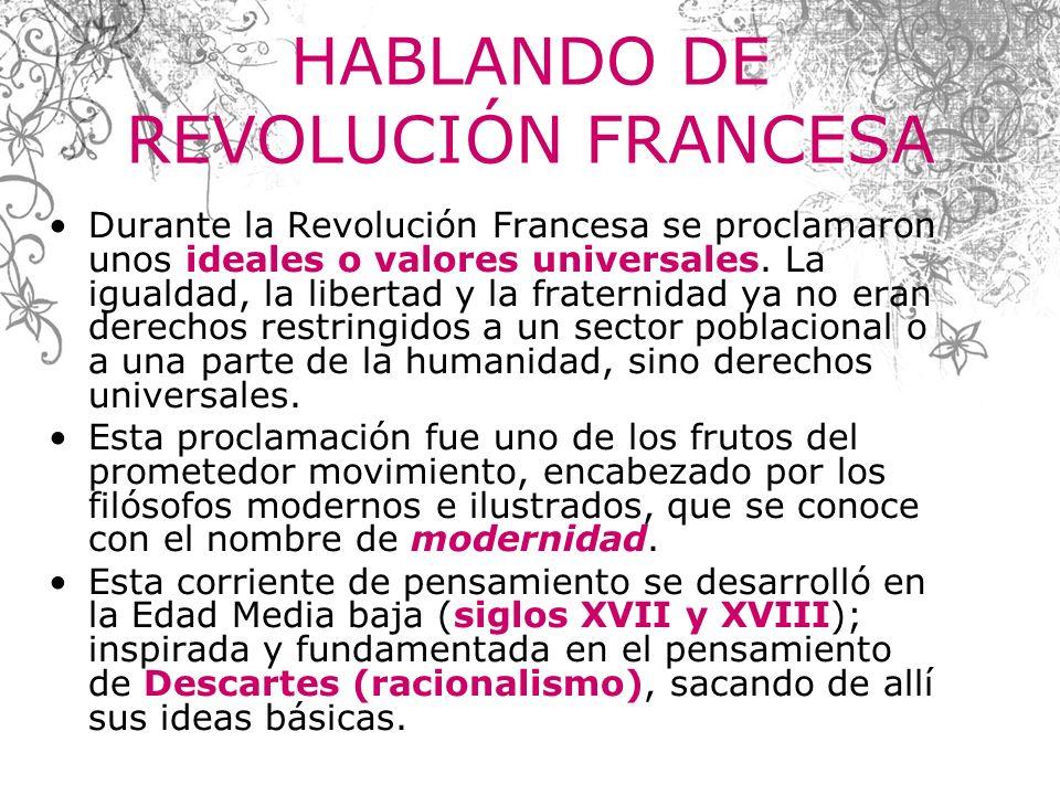 HABLANDO DE REVOLUCIÓN FRANCESA