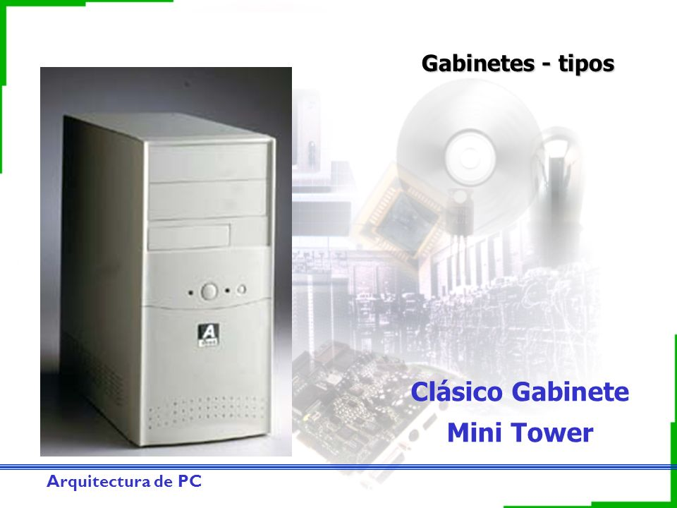 Clásico Gabinete Mini Tower