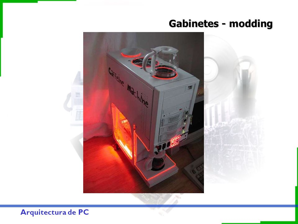 Gabinetes - modding