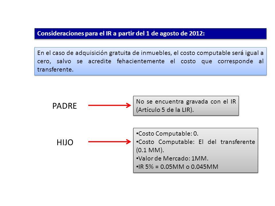 Consideraciones para el IR a partir del 1 de agosto de 2012: