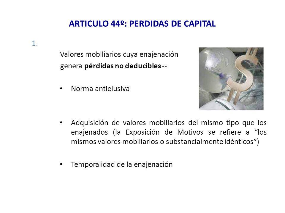 ARTICULO 44º: PERDIDAS DE CAPITAL