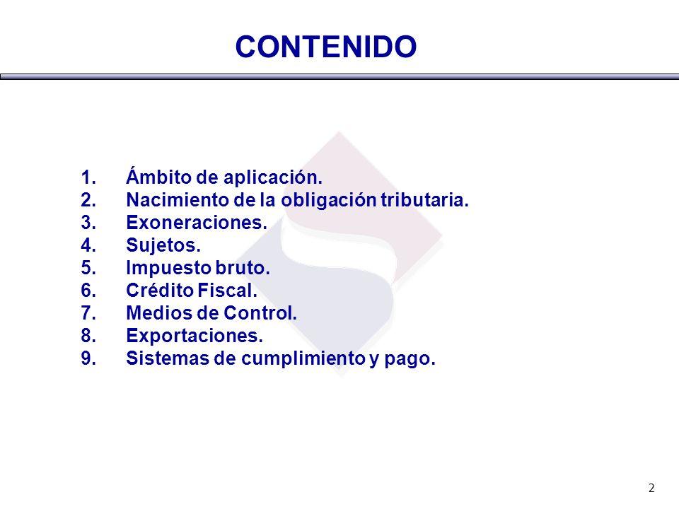 CONTENIDO Ámbito de aplicación.