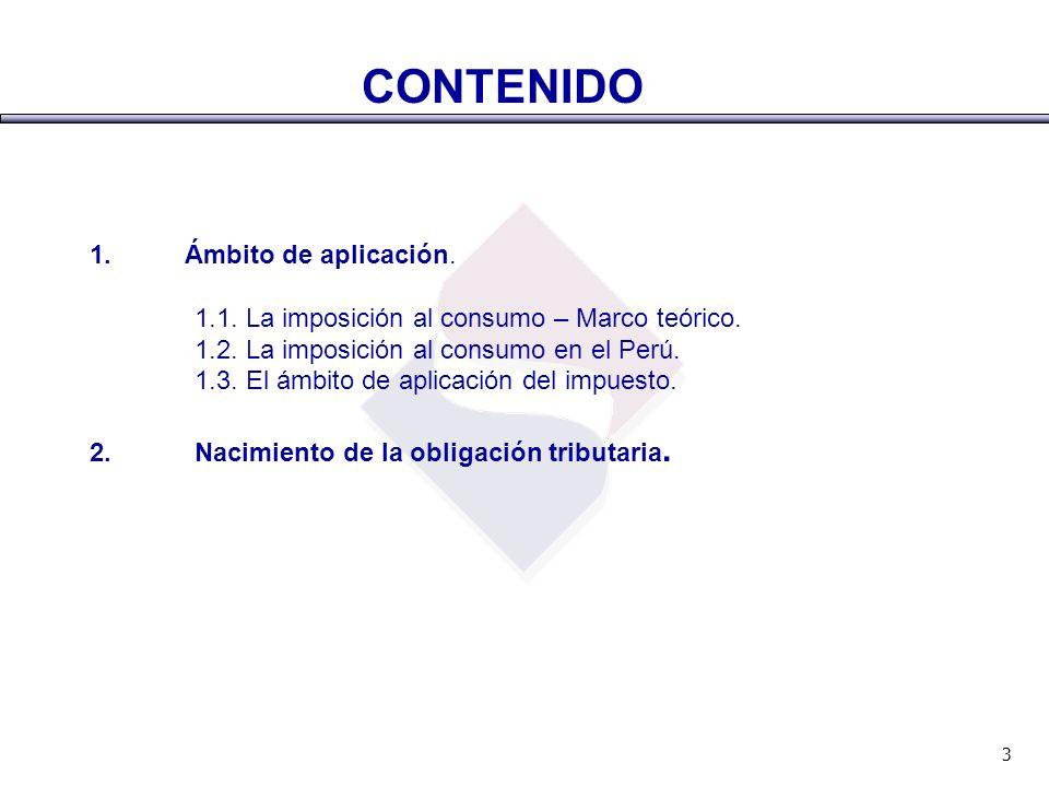 CONTENIDO 1. Ámbito de aplicación.