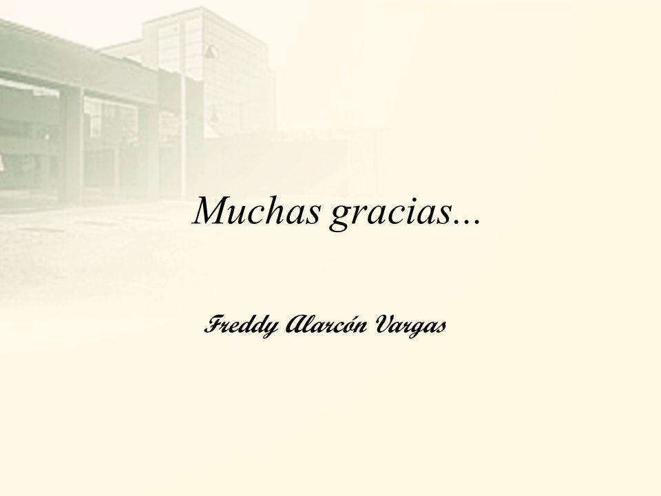 Muchas gracias... Freddy Alarcón Vargas