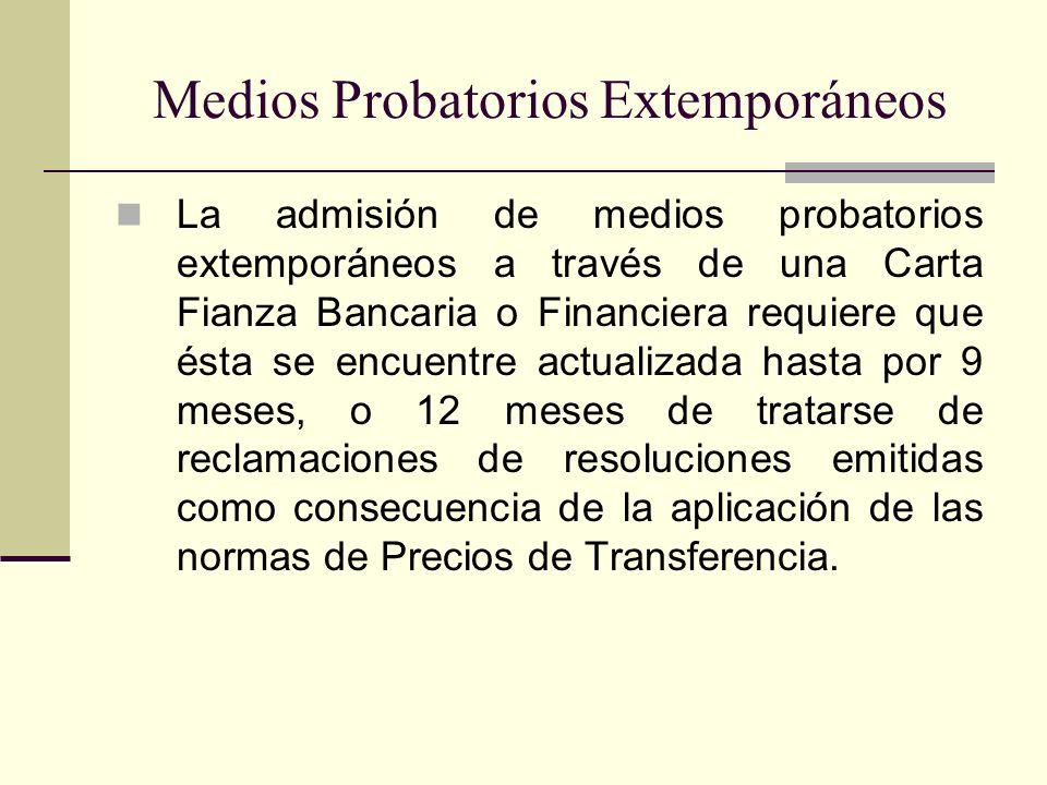 Medios Probatorios Extemporáneos