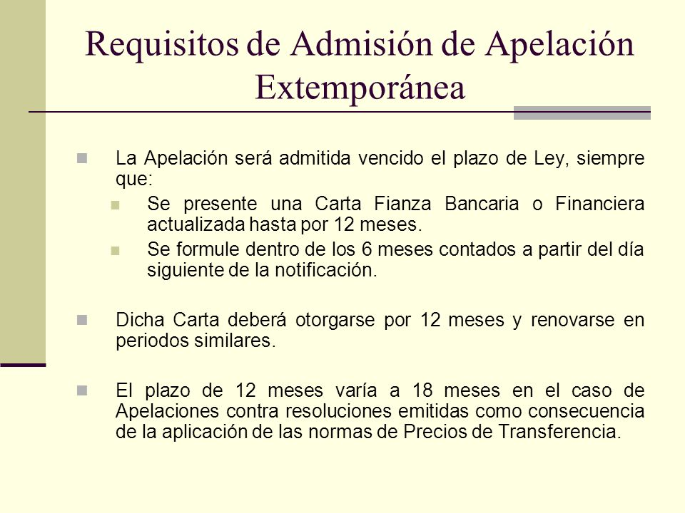 Requisitos de Admisión de Apelación Extemporánea