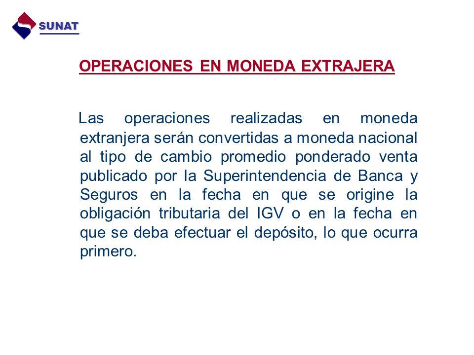 OPERACIONES EN MONEDA EXTRAJERA