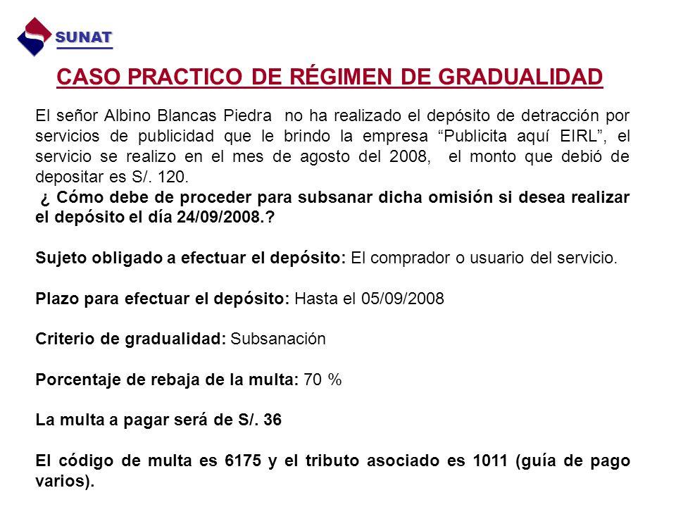 CASO PRACTICO DE RÉGIMEN DE GRADUALIDAD