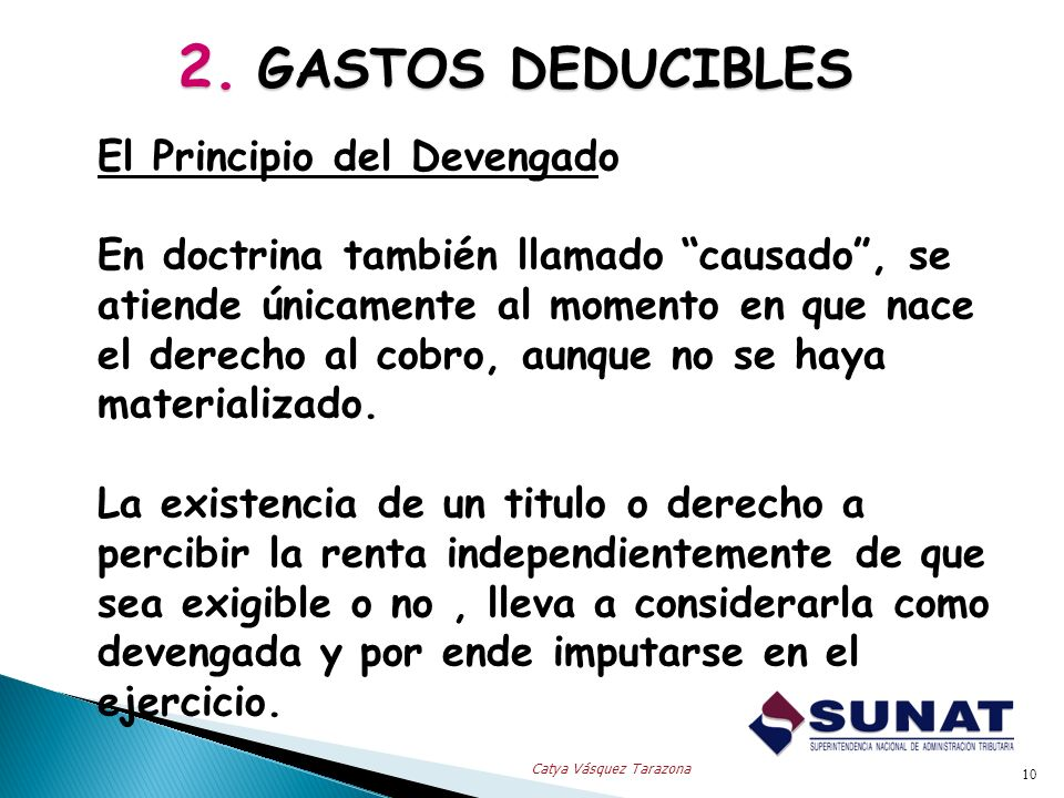 2. GASTOS DEDUCIBLES El Principio del Devengado